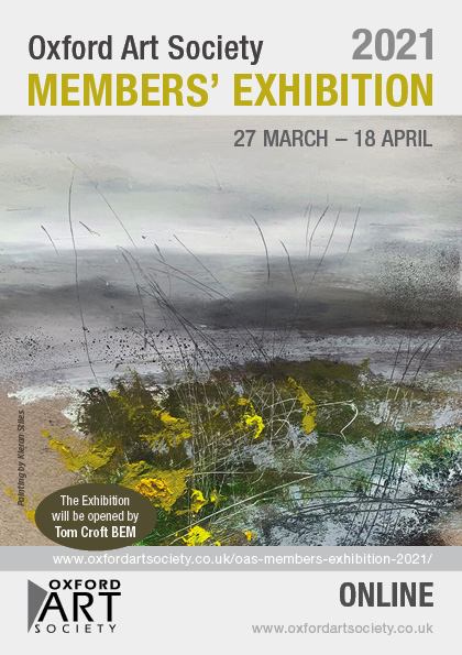 Image of a landscape. Text reads: Oxford Art Society Members' Exhibition, 27 March - 18 April.